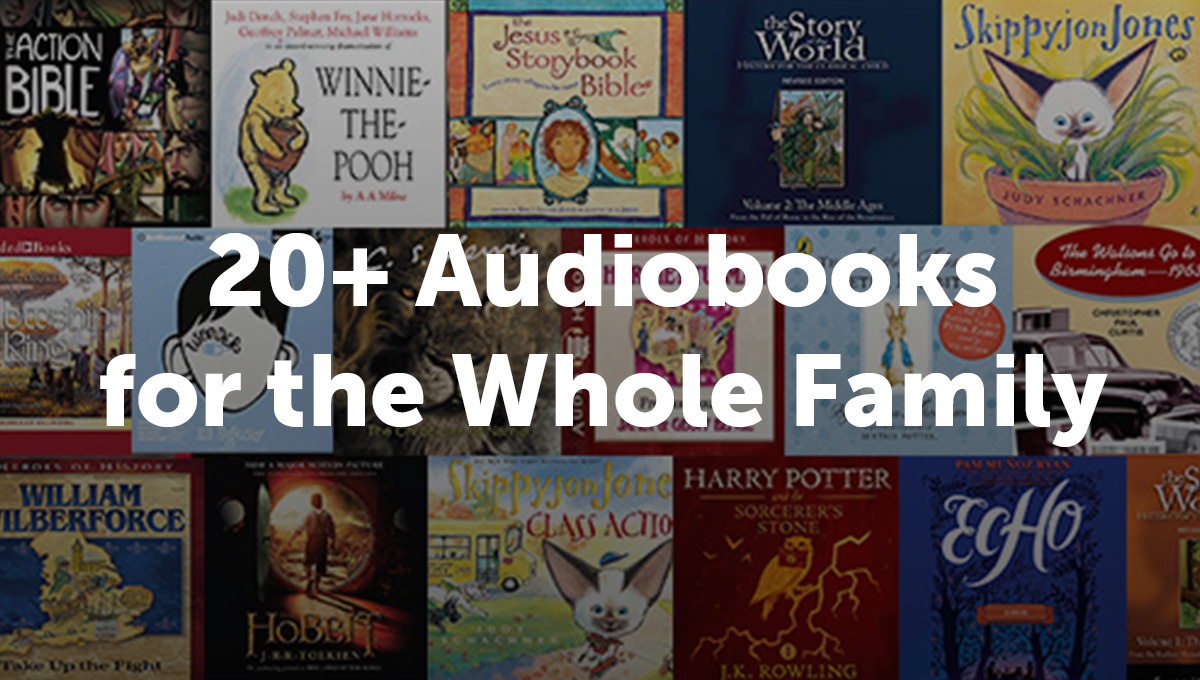 20+ Audiobooks for the Whole Family_Thumb Text