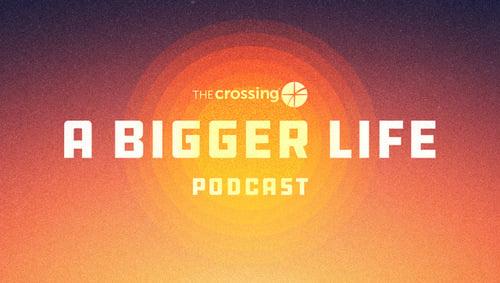 A-Bigger-Life-Podcast_500x283